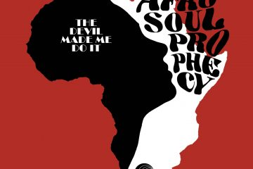 the-afro-soul-prophecy-the-devil-made-me-do-it
