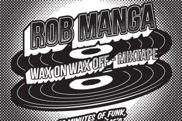 Rob Manga Wax On Wax off