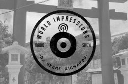Skeme Richards World Impressions Ep 4