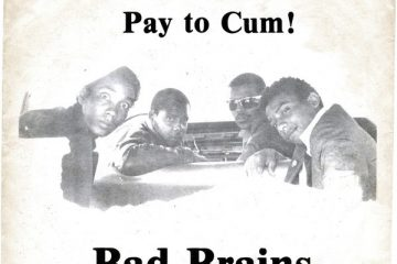 Bad Brains – Pay To Cum (Bad Brain, 1980)