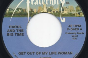 raoul get out of my life woman 45