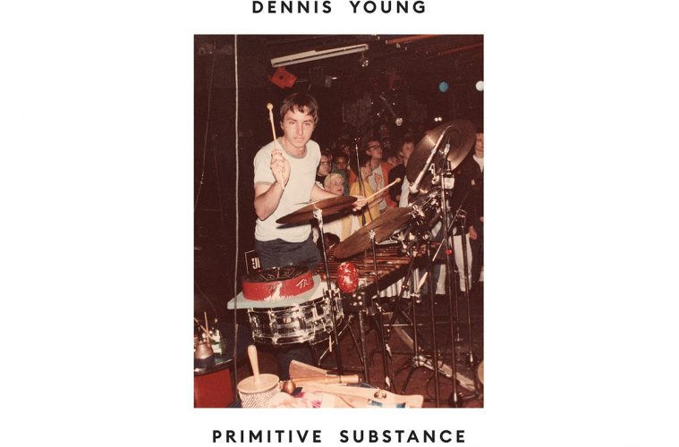 dennis young primitive substance