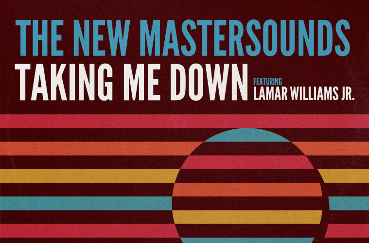 New Mastersounds Take Me Down